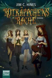 Buch-Cover, Jim C. Hines: Rotkäppchens Rache
