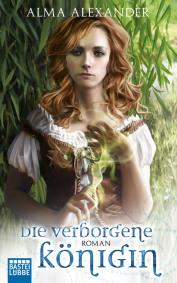 Buch-Cover, Alma Alexander: Die verborgene Königin