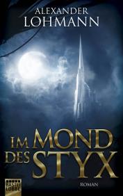 Buch-Cover, Alexander Lohmann: Im Mond des Styx