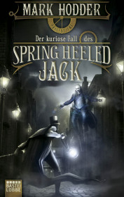 Buch-Cover, Mark Hodder: Der kuriose Fall des Spring Heeled Jack