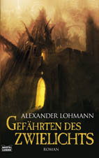 Buch-Cover, Alexander Lohmann: Gefährten des Zwielichts