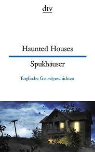 Buch-Cover, Anne Rademacher: Haunted Houses - Spukhäuser. Englische Gruselgeschichten