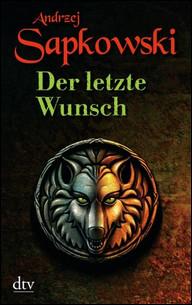 Buch-Cover, Andrzej Sapkowski: Der letzte Wunsch