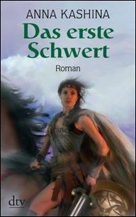 Buch-Cover, Anna Kashina: Das erste Schwert