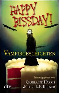 Buch-Cover, Charlaine Harris: Happy Bissday! Vampirgeschichten
