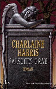 Buch-Cover, Charlaine Harris: Falsches Grab