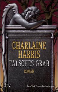 Buch-Cover, Charlaine Harris: Falsches Grab