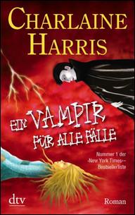 Buch-Cover, Charlaine Harris: Ein Vampir für alle Fälle