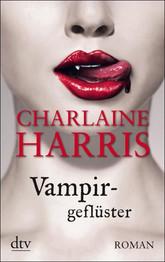 Buch-Cover, Charlaine Harris: Vampirgeflüster