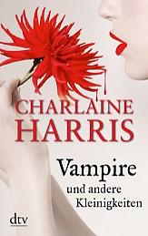 Buch-Cover, Charlaine Harris: Vampire und andere Kleinigkeiten