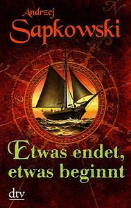 Buch-Cover, Andrzej Sapkowski: Etwas endet, etwas beginnt