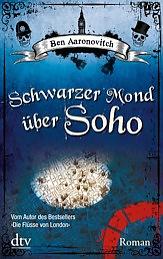 Buch-Cover, Ben Aaronovitch: Schwarzer Mond über Soho