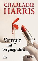 Buch-Cover, Charlaine Harris: Vampir mit Vergangenheit