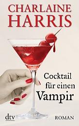 Buch-Cover, Charlaine Harris: Cocktail für einen Vampir