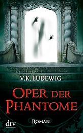 Buch-Cover, V.K. Ludewig: Oper der Phantome