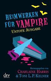 Buch-Cover, Charlaine Harris: Heimwerken für Vampire. Untote Ausgabe