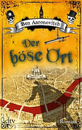 Buch-Cover, Ben Aaronovitch: Der böse Ort