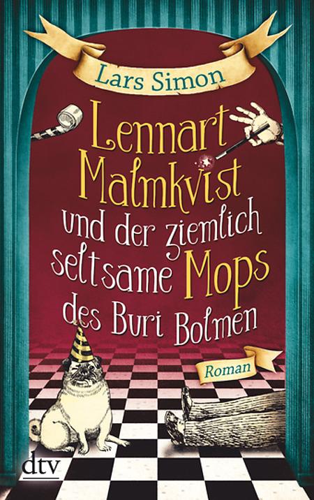 Buch-Cover, Lars Simon: Lennart Malmqvist und der ziemlich seltsame Mops des Buri Bolmen
