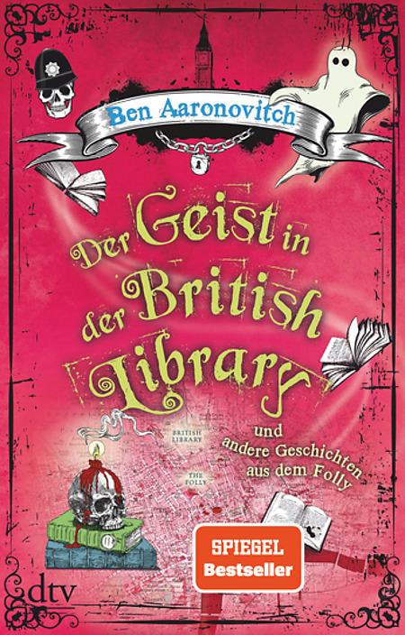 Buch-Cover, Ben Aaronovitch: Der Geist in der British Library und andere Geschichten aus dem Folly