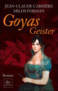 Buch-Cover, Jean-Claude Carrière: Goyas Geister