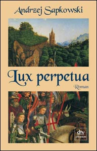 Buch-Cover, Andrzej Sapkowski: Lux Perpetua