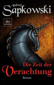 Buch-Cover, Andrzej Sapkowski: Die Zeit der Verachtung