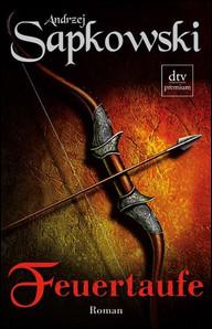 Buch-Cover, Andrzej Sapkowski: Feuertaufe