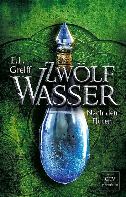 Buch-Cover, E. L. Greiff: Zwölf Wasser - Nach den Fluten