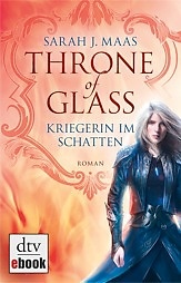 Buch-Cover, Sarah J. Maas: Throne of Glass - Kriegerin im Schatten