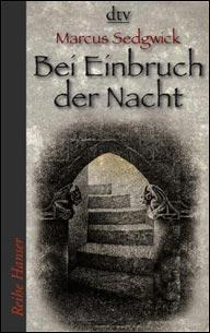 Buch-Cover, Marcus Sedgwick: Bei Einbruch der Nacht