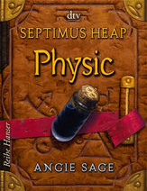 Buch-Cover, Angie Sage: Septimus Heap: Physic