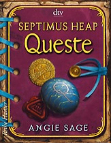 Buch-Cover, Angie Sage: Septimus Heap - Queste
