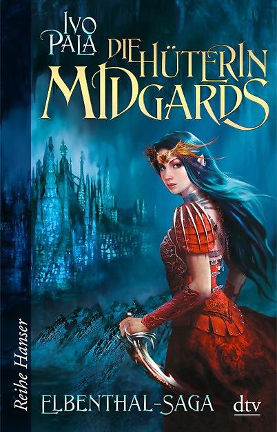 Buch-Cover, Ivo Pala: Die Hüterin Midgards
