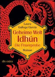 Buch-Cover, Laura Gallego  García: Geheime Welt Idhún: Die Feuerprobe