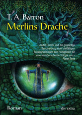 Buch-Cover, Tom A. Barron: Merlins Drache