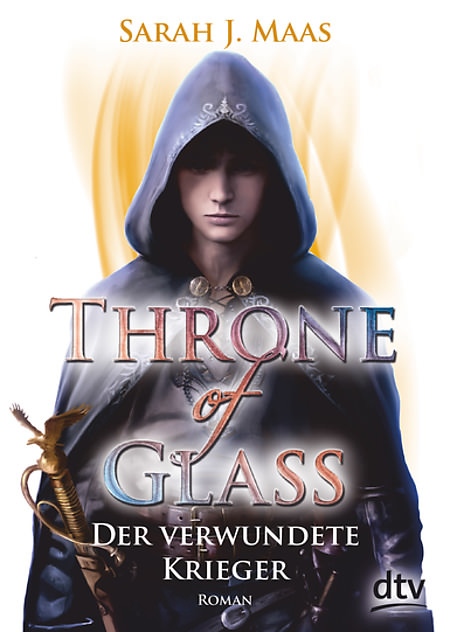 Buch-Cover, Sarah J. Maas: Throne of Glass - Der verwundete Krieger