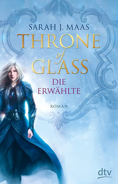 Buch-Cover, Sarah J. Maas: Throne of Glass - Die Erwählte