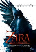 Buch-Cover, Ellen Renner: Zara von Asphodel - Rebellin und Magierin
