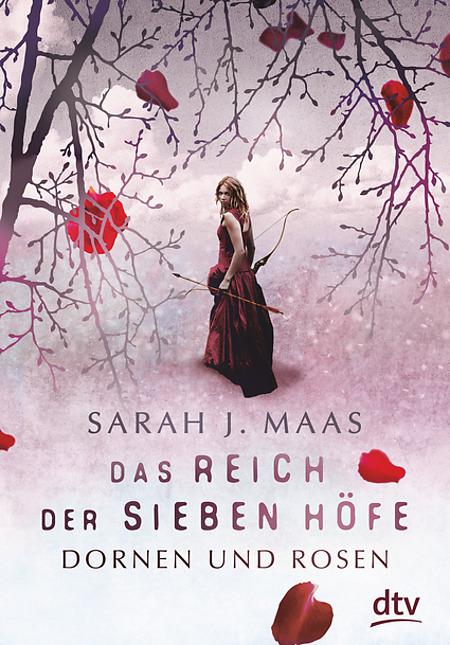 Buch-Cover, Sarah J. Maas: Das Reich der Sieben Höfe: Dornen und Rosen