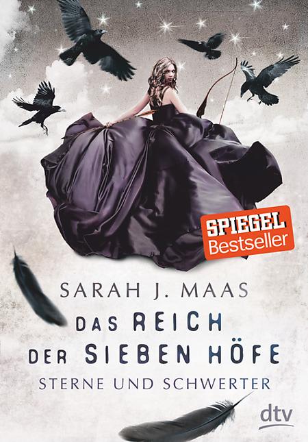 Buch-Cover, Sarah J. Maas: Das Reich der Sieben Höfe: Sterne und Schwerter