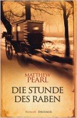 Buch-Cover, Matthew Pearl: Die Stunde des Raben