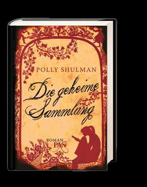 Buch-Cover, Polly Shulman: Die geheime Sammlung