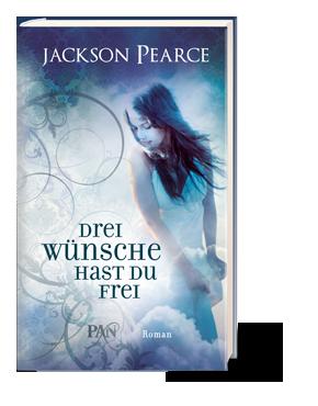 Buch-Cover, Jackson Pearce: Drei Wünsche hast du frei