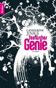 Buch-Cover, Catherine Jinks: Teuflisches Genie