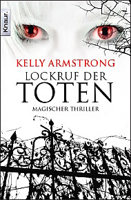 Buch-Cover, Kelley Armstrong: Lockruf der Toten