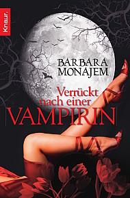 Buch-Cover, Barbara Monajem: Verrückt nach einer Vampirin