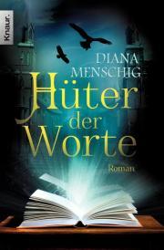 Buch-Cover, Diana Menschig: Hüter der Worte