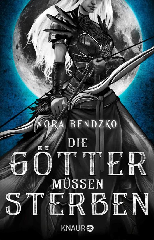Buch-Cover, Nora Bendzko: Die Götter müssen sterben
