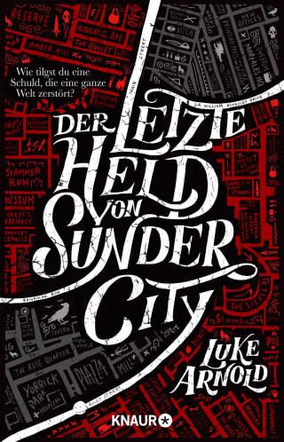 Buch-Cover, Luke Arnold: Der letzte Held von Sunder City