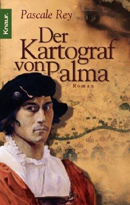 Buch-Cover, Pascale Rey: Der Kartograf von Palma